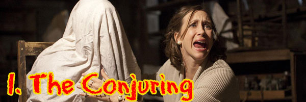 1 The Conjuring Perri's Top Ten Movies of 2013
