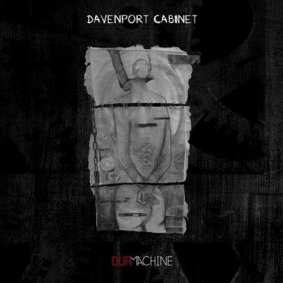 312412 10151416511022813 1646919570 n Album Review: Davenport Cabinet's Our Machine Has The Wow Factor
