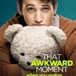 ARE OnlineMiles RGB W1 150x150 Red Band Trailer and Posters for That Awkward Moment Finds Humor in Dating Pitfalls
