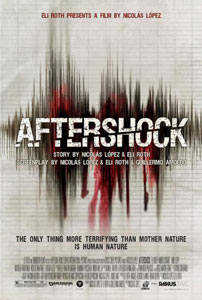 Aftershock Poster1 Interview: Aftershock's Eli Roth