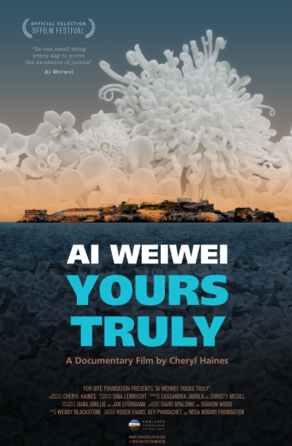Ai Weiwei Yours Truly Poster