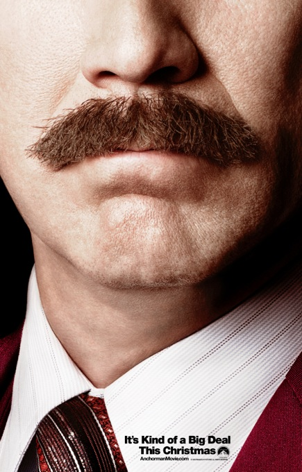 Anchorman 2 Mustache Poster This Anchorman 2 Poster Is Kind of A Big Deal