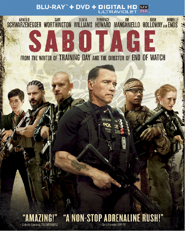 Arnold Schwarzenegger Brings Sabotage Home on Blu Ray DVD and Digital Arnold Schwarzenegger Brings Sabotage Home on Blu Ray, DVD and Digital