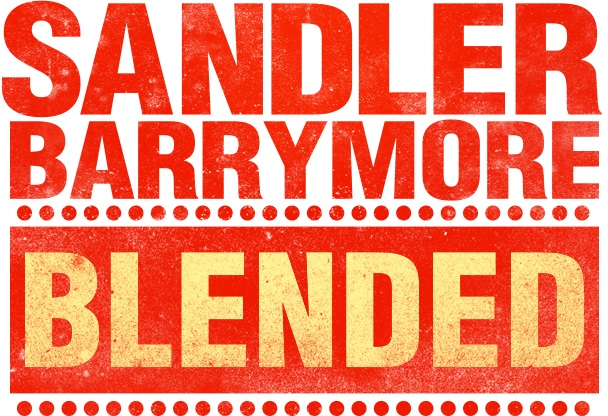 BLENDED titletreatment First Teaser Trailer for New Sandler Barrymore Comedy Blended Released