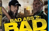 Bad Ass 2: Bad Assess Smacks Down on Digital, Blu-ray and DVD