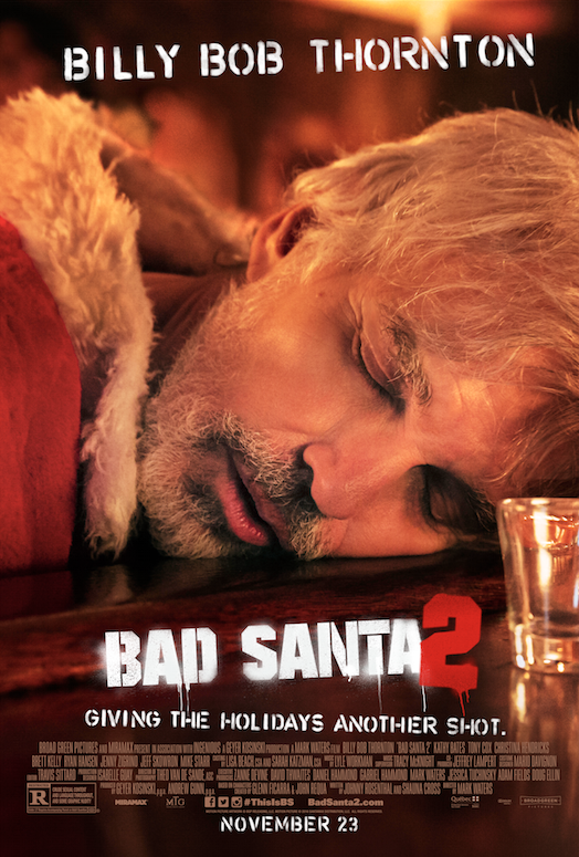 Join Willie for Last Call in New Bad Santa 2 Poster