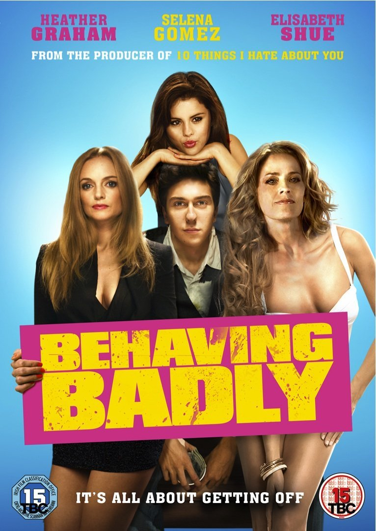 Behaving Badly Movie Behaving Badly Movie Review