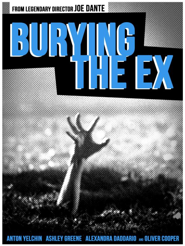 Burying the Ex Poster Exclusive: Screenwriter Alan Trezza Talks Burying the Ex, Joe Dante, Zombies