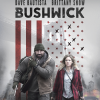 Bushwick Blu-ray and DVD Combo Pack Cover