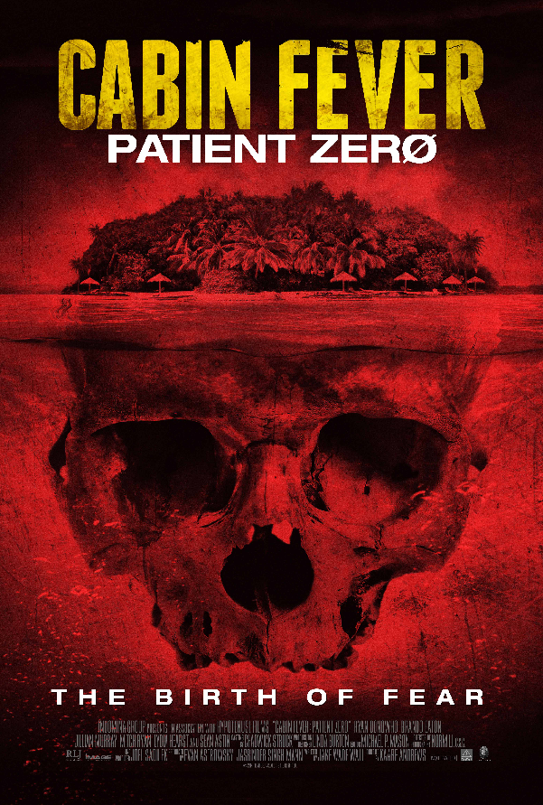 Cabin Fever Theatrical Poster Cabin Fever: Patient Zero Becomes Infected in Key Art and Stills
