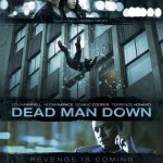 Dead Man Down Poster2 150x150 Colin Farrell Seeks Revenge in New Dead Man Down Trailer and Poster