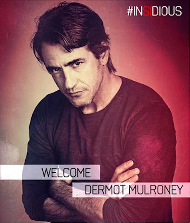 Dermot Mulroney Enters The Further As He Joins Insidious Chapter 3 Cast Dermot Mulroney Enters The Further As He Joins Insidious: Chapter 3