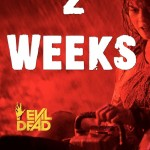 Evil Dead Poster2 150x150 Another New Evil Dead TV Spot Hits The Web
