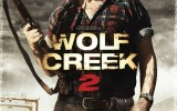 Get Pulled Into Wolf Creek 2 with Newly Released Photos and Poster