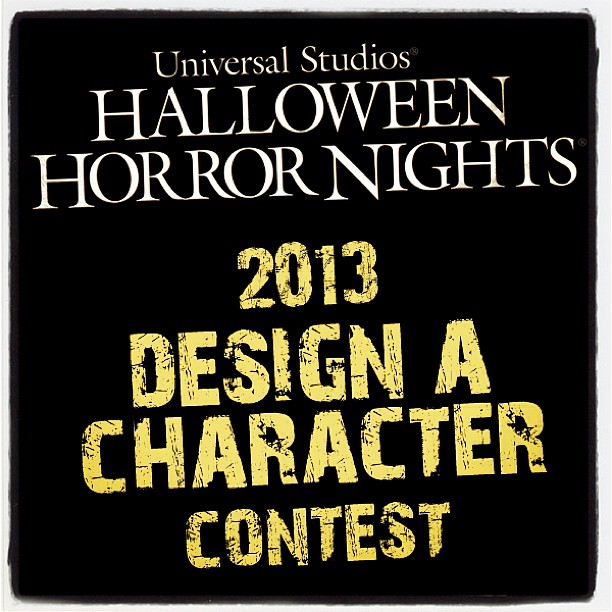 Halloween Horror Nights Design A Character Contest Enter in Universal Studios Halloween Horror Nights Design a Character Contest!