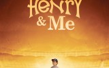 Henry and Me poster