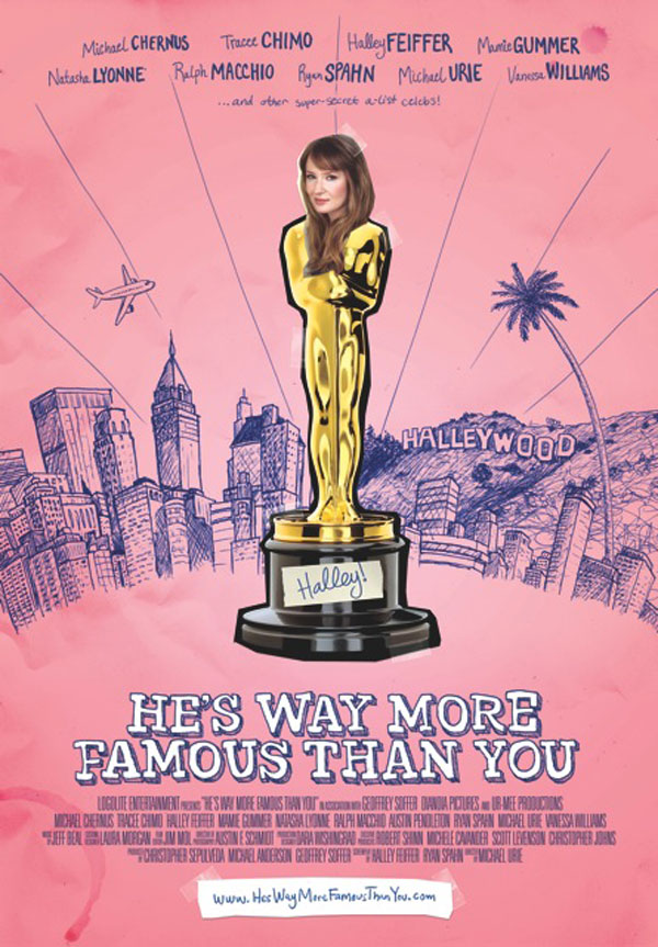 HesWayMoreFamousThanYouPoster EXCLUSIVE: Poster Debut For Slamdance Entry He's Way More Famous Than You