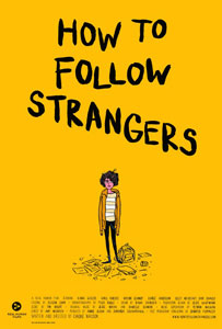 How to Follow Strangers Poster EXCLUSIVE: How To Follow Strangers To Open The Lower East Side Film Festival