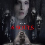 Interview Michael Cooney Talks 6 Souls 150x150 Uncover Your 6 Souls in New Movie Trailer and Poster