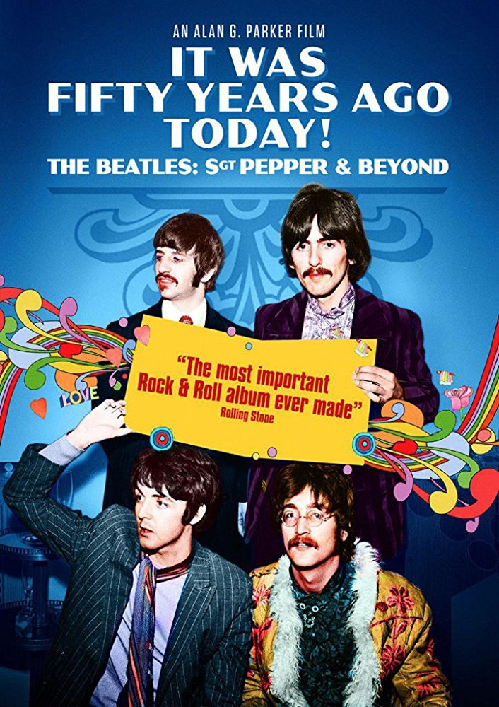 t Was Fifty Years Ago Today Sgt Pepper and Beyond Poster