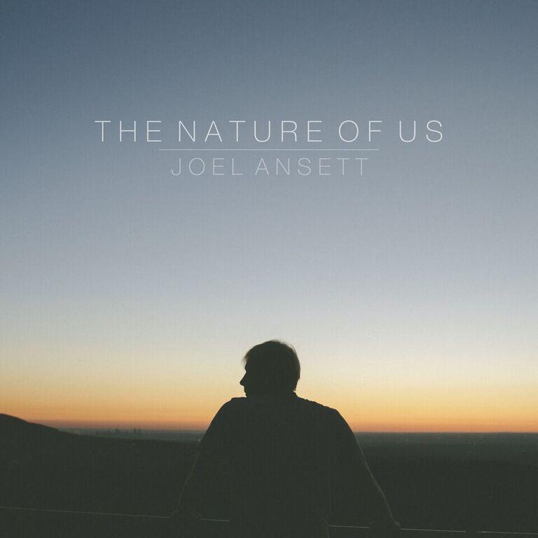 Joel Ansett The Nature of Us Album Review