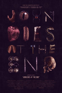 John Dies at the End Poster EXCLUSIVE: Don Coscarelli May Develop A John Dies At The End TV Show