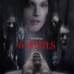 Julianne Moores Horror Film 6 Souls Now Available On Demand 150x150 Uncover Your 6 Souls in New Movie Trailer and Poster