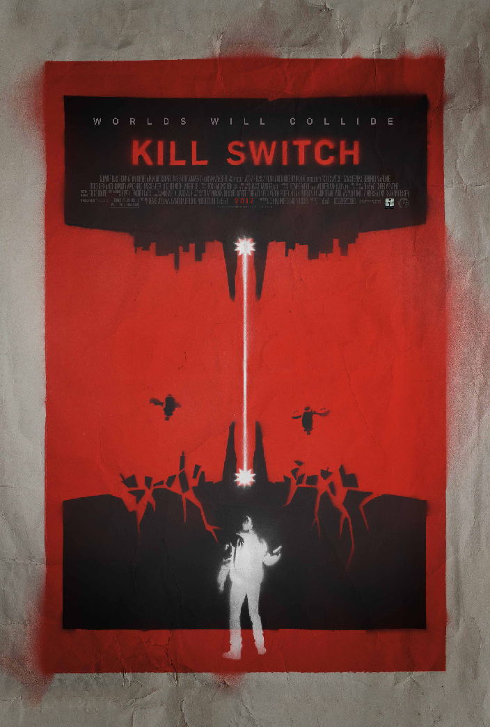 Dan Steven's Kill Switch Poster