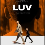 LUV 150x150 LUV Movie Review