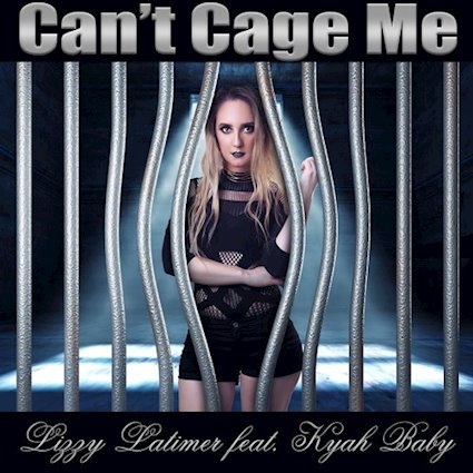 """""""Can't Cage Me"""" featuring Kyah Baby by Lizzy Latimer"""