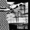 Microcosms' Forget Us