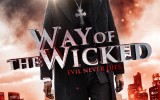 Enter to Win a Way of the Wicked DVD in Shockya's Twitter Giveaway