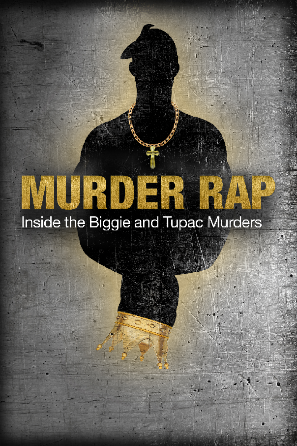 Murder Rap: Inside The Biggie & Tupac Murders Exclusive Clip Shows the Inside Story of the Rappers' Murder Investigations