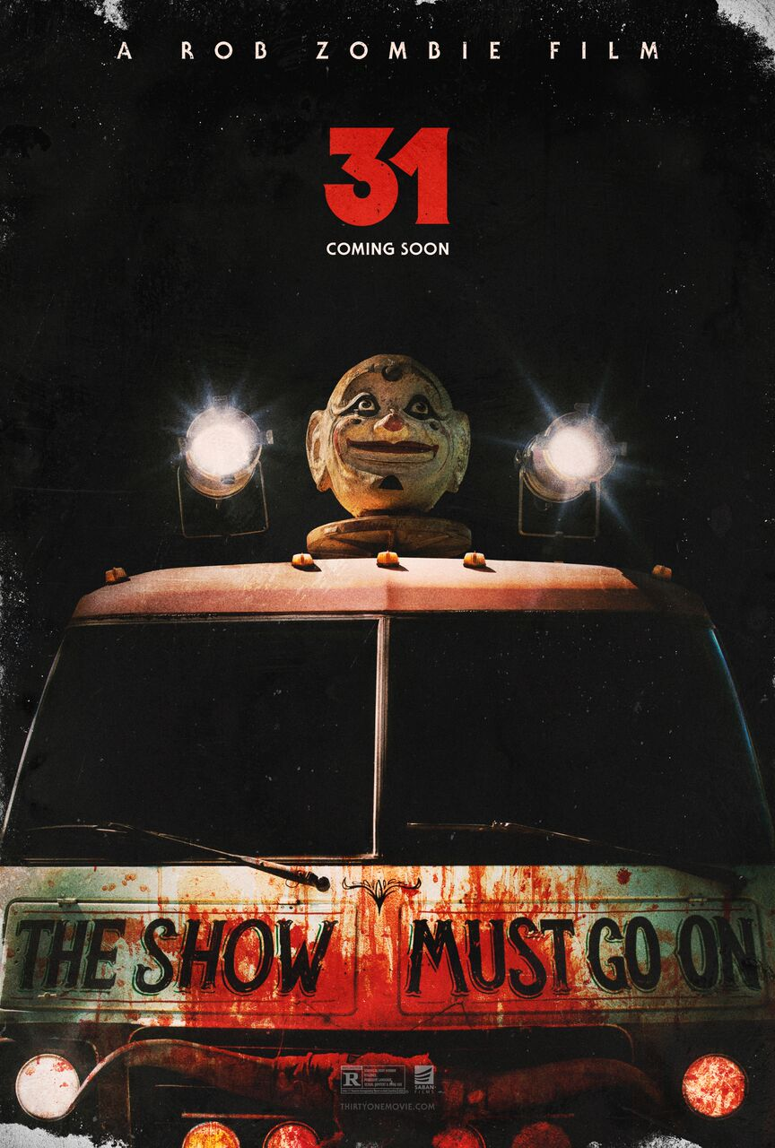 New Poster For Rob Zombie's 31 Teaches The Show Must Go On