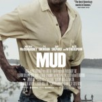 Official Poster for Matthew McConaugheys Mud Debuts 150x150 New Trailer For Mud Debuts On Yahoo! Movies
