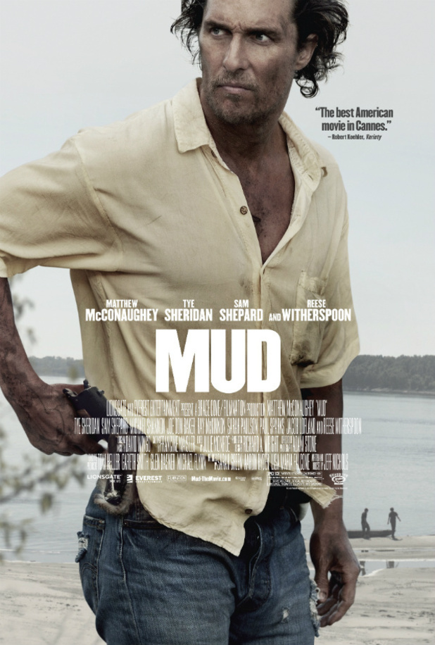 Official Poster for Matthew McConaugheys Mud Debuts Official Poster for Matthew McConaugheys Mud Debuts