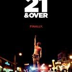 Pandora Teams with Releativity Media For Outrageous 21 and Over Laughs 150x150 Check Out the Party in New Poster for Relativity Medias Comedy 21 and Over