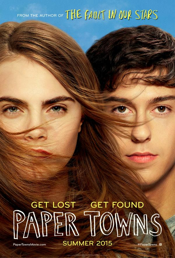 Paper Towns Movie Poster Go On an Exhilarating Adventure with Paper Towns Official Poster