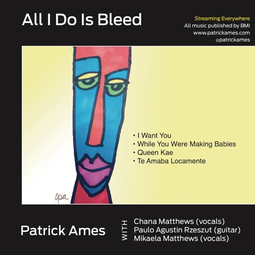 Patrick Ames All I Do is Bleed Cover