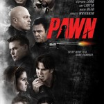 Pawn 2013 Movie Poster 150x150 Exclusive: Behind the Scenes Clip from Day Of The Falcon