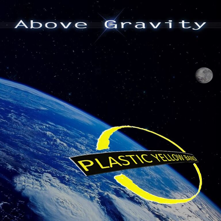 Plastic Yellow Band's Above Gravity Album Review