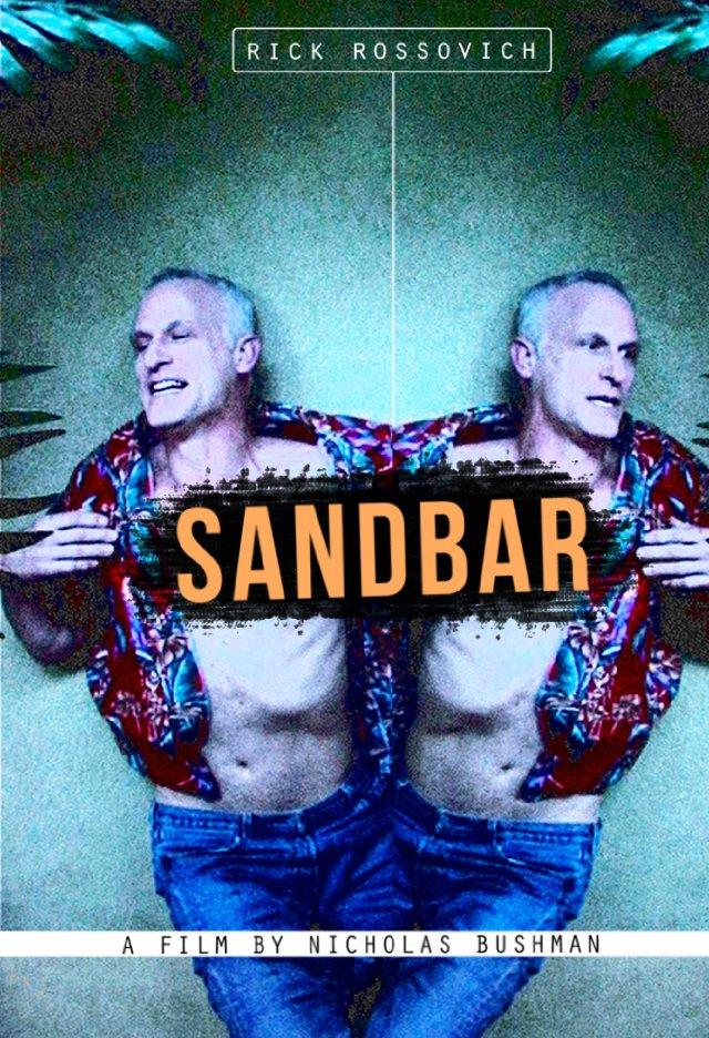 Rick Rossovich's Comedy-Drama Sandbar Releases New Theatrical Trailer