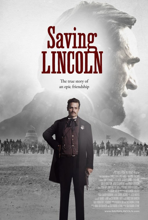 Saving Lincoln Draws Inspiration From Civil War Photos in New Film Poster Saving Lincoln Draws Inspiration From Civil War Photos in New Film Poster