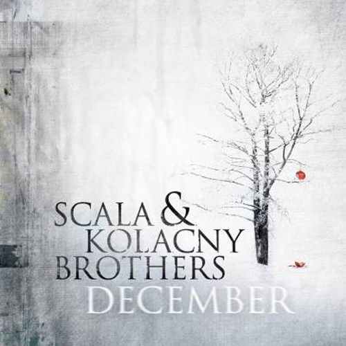 Scala Kolacny Brothers Keep The Holiday Season Going With Scala & Kolacny Brothers December
