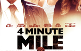 See the 4 Minute Mile In New Poster and Trailer