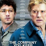 Shia LaBeouf Causes Havoc in The Company You Keep Trailer and Poster2 150x150 The Company You Keep Movie Review
