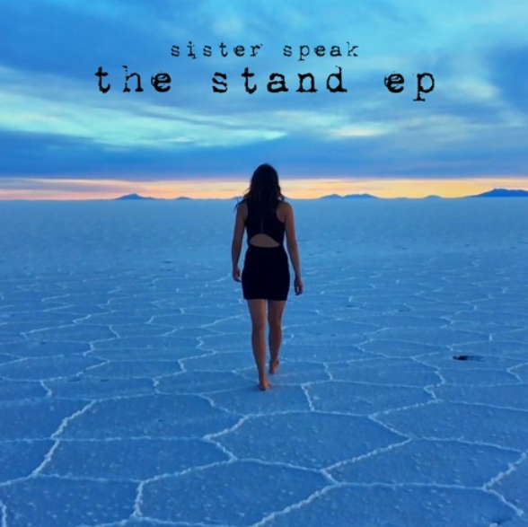 Sister Speak's The Stand EP Cover