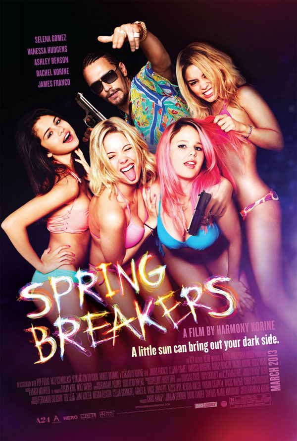 Spring Breakers Poster Spring Breakers Movie Review