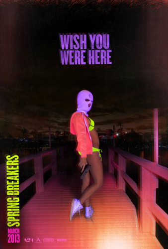 SpringBreakers TeaserPoster New Spring Breakers Teaser Poster Intrigues And Confuses