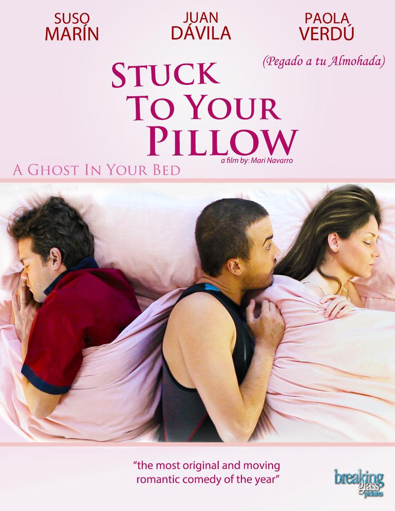 Stuck To Your Pillow Stuck To Your Pillow Coming To DVD April 30